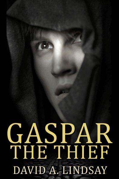 Gaspar The Thief by David A. Lindsay